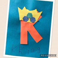Letter K.  K is for King