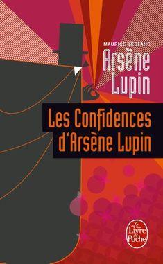 Les confidences d'Arsène Lupin de Maurice Leblanc http://www.amazon.fr/dp/2253006904/ref=cm_sw_r_pi_dp_bE7Aub0GYAZ21
