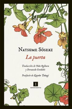 La puerta (Impedimenta) (Spanish Edition) by Natsume Soseki. $8.88. Publisher: Editorial Impedimenta; 1 edition (November 21, 2012). 304 pages