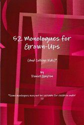 52 Monologues for Grown-Ups (And College Kids) by Daniel Guyton