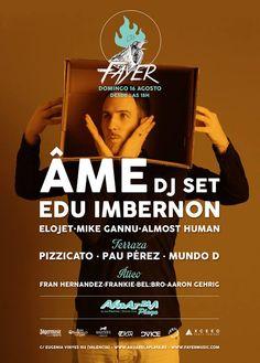 Âme & Edu Imbernon @ Fayer (Valencia 16/08/2015)