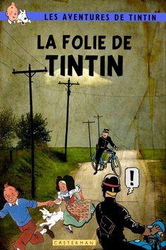 Les Aventures de Tintin - Album Imaginaire - La Folie de Tintin
