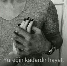 Yüreğin kadardır hayat..