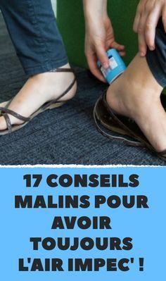 17 conseils malins pour avoir toujours l'air impec' !