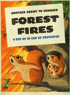 """mudwerks: """"(via Another enemy to conquer. 9 out of 10 can be prevented · Special Collections Exhibits) """" Unknown. """"Another enemy to conquer. 9 out of 10 can be. Us Forest Service, Ww2 Posters, Smokey The Bears, Wild Fire, Wall Art Prints, Canning, Squirrels, 1940s, Orange Red"""