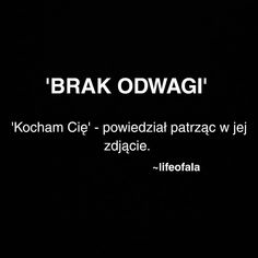 Gdzie ta druga połowa jabłka? Bad Mood, Describe Me, Insta Photo, Sad Quotes, Motto, Good To Know, Quotations, Texts, It Hurts