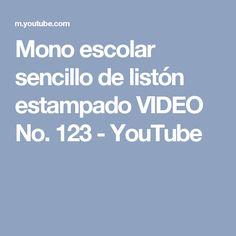 Mono escolar sencillo de listón estampado VIDEO No. 123 - YouTube