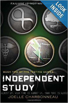 Independent Study: The Testing, Book 2: Joelle Charbonneau: 9780547959207: Amazon.com: Books