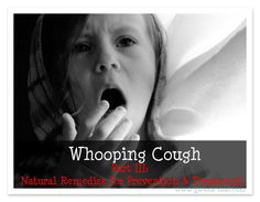 Whooping Cough is nasty stuff, but this lady found some real help!