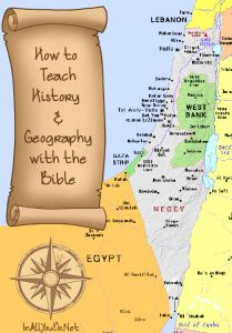 How to Teach History and Geography with the Bible