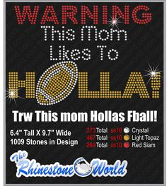 TRW This Mom Hollas Football  Design W/MOCKUP (File Download Version) Retail $13.00