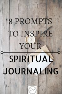 8 Prompts to Inspire Your Spiritual Journaling – Confidently Approach