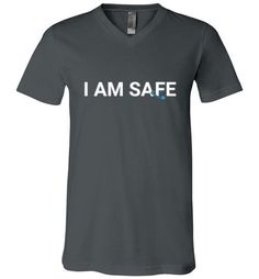 Short Sleeve V-Neck T-Shirt - I AM SAFE
