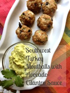 GF Southwest Turkey Meatballs with Avocado-Cilantro Sauce #glutenfree