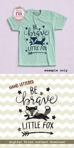 Be brave little fox, cute fun kids woodland animal arrow digital cut files, SVG, DXF, studio3 for cricut, silhouette cameo, diy vinyl decals