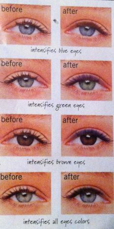 Eyeliner colors... Brown for blue eyes Purple for green eyes Blue for brown eyes Black for all colored eyes
