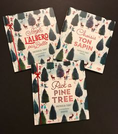 PICK A PINE TREE is available in three languages! English, French, and Italian versions.