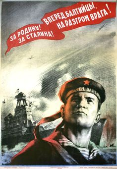 The inscription on the poster: for the motherland! For Stalin! Forward, the Balts, to crush the enemy!