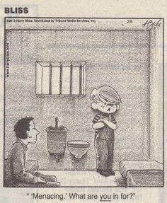 Dennis The Menace in jail.