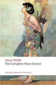 Wilde, Oscar. The Complete Short Stories