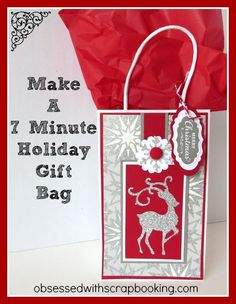 7 Minute Gift Bag for Christmas/Holidays - Close to My Heart (CTMH) Artb...