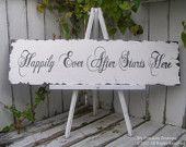 HAPPILY EVER AFTER Starts Here Sign, Wedding Sign, Shabby Chic Home Decor, Fairy Tale Wedding, Nursery Decor