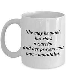 She May Be Quiet But She's A Warrior And Her Prayers Can Move Mountains-Christian Art Gifts-Christian Gifts For Teenager-Christian Gifts For Women-Christian Mugs-Christian Gifts-Gifts Christian-YesEcart Presents For Boyfriend, Birthday Gifts For Boyfriend, Boyfriend Gifts, Surprise Boyfriend, Christian Gifts For Women, Christian Friends, Christian Crafts, Christian Quotes, Diy Gifts For Him