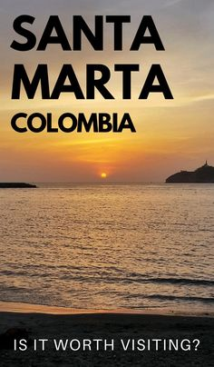 Unsure whether to visit Santa Marta Colombia on your way to Tayrona National Park or Palomino? These are my first impressions on Santa Marta and recommendations if you go. lick through to read now. Ecuador, Bolivia Travel, Colombia Travel, South America Destinations, South America Travel, Sierra Nevada, Machu Picchu, Travel And Tourism, Solo Travel