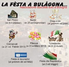 Holydays  in Bolognese dialect.   www.succedesoloabologna.it