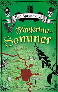 Fingerhut-Sommer: Roman von Ben Aaronovitch http://www.amazon.de/dp/3423216026/ref=cm_sw_r_pi_dp_nvKYub0EAP9A1