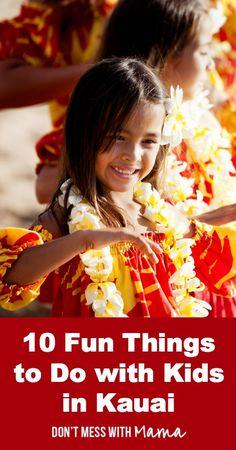 10 Fun Things to Do in Kauai with Kids - Don't Mess with Mama Kauai Vacation, Hawaii Travel, Vacation Trips, Travel Usa, Travel Tips, Italy Travel, Vacation Ideas, Toddler Travel, Travel With Kids