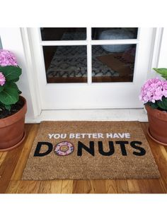 You Better Have Donuts Doormat