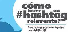 ¿Como hacer un hashtag relevante?