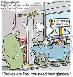 Brakes Are Fine, You Need New Glasses