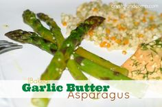Real Easy Recipes: Baked Garlic Butter Asparagus