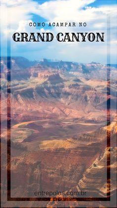 Como acampar no Grand Canyon. Qual trilha escolher | hospedagem no #GrandCanyon | DICAS VIAGEM ESTADOS UNIDOS |grand canyon | grand canyon picture ideas | grand canyon photo ideas | grand canyon arizona | grand canyon photography | Grand Canyon University | Grand Canyon Jobs | Grand Canyon Tours | Grand Canyon Vacation | Grand Canyon National Park | Grand Canyon |