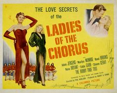"""""""Ladies of The Chorus"""" - Marilyn Monroe, Adele Jergens and Rand Brooks. US Sheet Movie Poster, Marilyn Monroe Movies, Marilyn Monroe Photos, And Peggy, Thing 1, Columbia Pictures, Norma Jeane, Film Posters, Retro Posters, Travel Posters"""