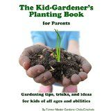 Check out Jennifer Harshman's book review of The Kid-Gardener's Planting Book that she published on her blog. She is an editor and writer.