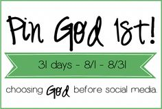 Pin God 1st is our daily challenge to choose God before social media.  Read a few verse each day BEFORE you check on any updates. That means if you can't do scripture reading till 10:30 a.m., 2 p.m. or 10 p.m. then you can't check social media till AFTER your reading is done. My guess is you will figure out how to get your scripture reading done.