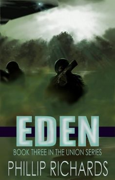 EDEN (The Union Series Book 3):   Eden's beauty was testament to a centuries-old dream to turn a barren, rocky world into a paradise where mankind could live in peace. But Eden wasn't paradise. Torn apart by decades of colonial rivalry, the provinces were deeply divided, and as two rogue provinces begin yet another bitter fight, the Union is forced to step in before they go too far, causing the entire planet to descend into war.br /br /Andy Moralee finds himself quickly sucked into the...