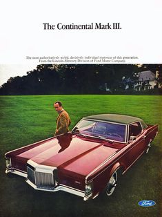 Lincoln Motor Company, Ford Motor Company, Old American Cars, Ford Lincoln Mercury, Ford Classic Cars, Lincoln Continental, Car Advertising, Us Cars, Luxury Cars