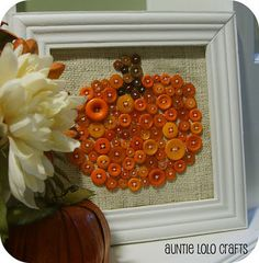 "Pumpkin Button! Found this on Pinterest and had my daughter make something similar as a gift to grandparents for Thanksgiving that says ""Thankful for Granny  PaPa"""