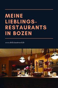 Meine Lieblingsrestaurants in Bozen