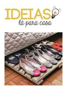 Senhora Inspiração! Blog: Ideias Lá Pra Casa | Sapateira Eficiente