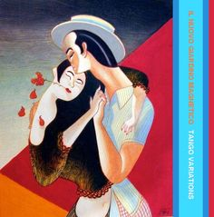 Il Nuovo Giardino Magnetico Cresce: Il Nuovo Giardino Magnetico presenta: Tango Variations