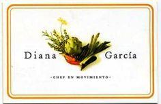Restaurante Diana Garcia Chef en Movimiento