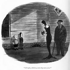 """All right, children, a nice big sneer, now."" The Addams Family; cartoon from Charles Addams' Homebodies, Original Addams Family, Addams Family Cartoon, Addams Family Tv Show, Morticia Addams, Gomez And Morticia, Wednesday Addams, Frankenstein, Cartoon Familie, Charles Addams"