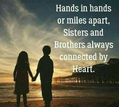 190 Best Sisters And Brothers Love Images In 2019 Brother Quotes