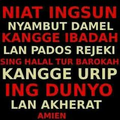 Niat ingsun,,, - Grace - Google+ Alhamdulillah, Doa, Singing, Calm, Google, Quotes, Qoutes, Quotations, Sayings