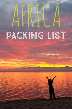The ultimate packing list for Southern and Eastern Africa. Including South Africa, Mozambique, Botswana, Namibia, Zambia, Zimbabwe, Malawi, Tanzania, Rwanda, Uganda, and Kenya.